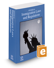 Federal Immigration Laws and Regulations, 2017 ed.