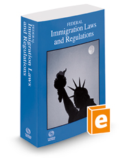Federal Immigration Laws and Regulations, 2018 ed.