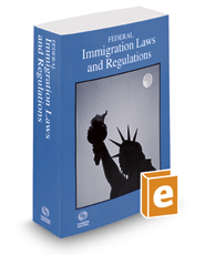 Federal Immigration Laws and Regulations, 2019 ed.
