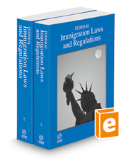 Federal Immigration Laws and Regulations, 2021 ed.
