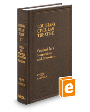 Criminal Jury Instructions and Procedures, 3d (Vol. 17, Louisiana Civil Law Treatise Series)