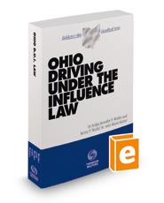Ohio Driving Under the Influence Law, 2020-2021 ed. (Baldwin's Ohio Handbook Series)