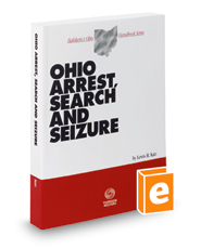 Cover art for Ohio Arrest, Search and Seizure (2017 ed.)