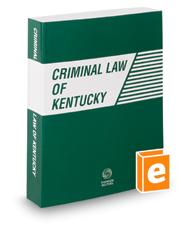 Criminal Law of Kentucky, 2018 ed.