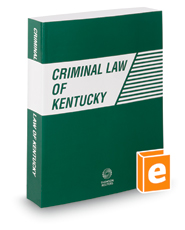 Criminal Law of Kentucky, 2019 ed.