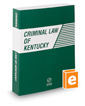 Criminal Law of Kentucky, 2020 ed.