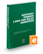 Kentucky Probate Laws and Rules Annotated, 2019 ed.