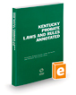 Kentucky Probate Laws and Rules Annotated, 2021 ed.