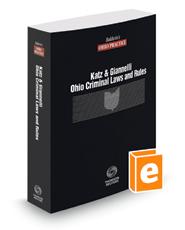 Ohio Criminal Laws and Rules, 2018 ed. (Baldwin's Ohio Practice)
