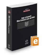 Ohio Criminal Laws and Rules, 2019 ed. (Baldwin's Ohio Practice)
