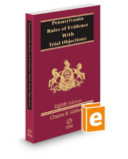 Pennsylvania Rules of Evidence with Trial Objections, 8th