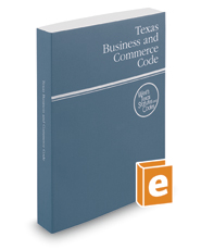 Texas Business and Commerce Code, 2020 ed. (West's® Texas Statutes and Codes)