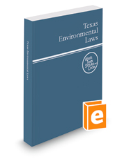 Texas Environmental Laws, 2016 ed. (West's® Texas Statutes and Codes)