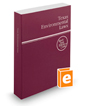 Texas Environmental Laws, 2018 ed. (West's® Texas Statutes and Codes)