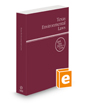 Texas Environmental Laws, 2022 ed. (West's® Texas Statutes and Codes)