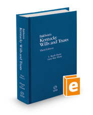 Baldwin's Kentucky Wills and Trusts, 3d