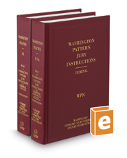 Pattern Jury Instructions-Criminal, 4th (Vols. 11 and 11A, Washington Practice Series)