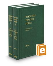 Civil Procedure, 4th (Vols. 3-3A, Wisconsin Practice Series)