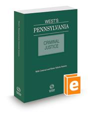 West's® Pennsylvania Criminal Justice, 2016 ed.
