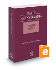 West's® Pennsylvania Criminal Justice, 2018 ed.