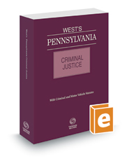 West's® Pennsylvania Criminal Justice, 2020 ed.