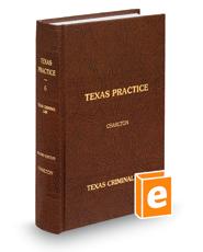 Criminal Law, 2d (Vol. 6, Texas Practice Series)