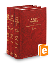 Evidence Rules Annotated, Revised 3d (Vols. 2B, 2C, and 2D New Jersey Practice Series)