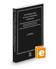 The French Code Of Civil Procedure in English, 2021 ed.: Le Code De Procedure Civile Francais Traduit En Anglais