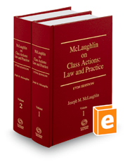 McLaughlin on Class Actions: Law and Practice, 17th