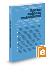 Mutual Fund Regulation and Compliance Handbook, 2016 ed. (Securities Law Handbook Series)