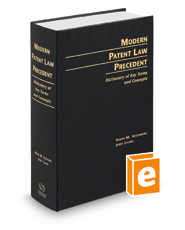 Modern Patent Law Precedent: Dictionary of Key Terms and Concepts, 22nd