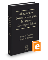 Allocation of Losses in Complex Insurance Coverage Claims, 6th