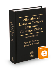 Allocation of Losses in Complex Insurance Coverage Claims, 9th