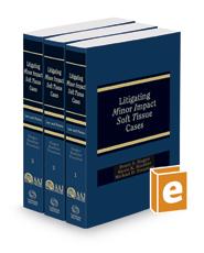Litigating Minor Impact Soft Tissue Cases, 2016-2017 ed. (AAJ Press)