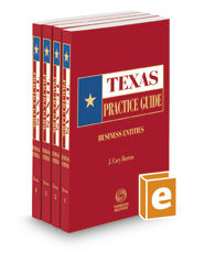 Business Entities, 2016-2017 ed. (Texas Practice Guide)