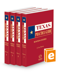Business Entities, 2021-2022 ed. (Texas Practice Guide)