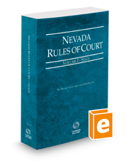 Nevada Rules of Court - State, 2016 ed. (Vol. I, Nevada Court Rules)