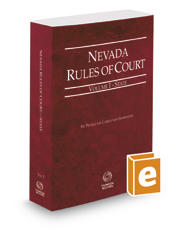 Nevada Rules of Court - State, 2017 ed. (Vol. I, Nevada Court Rules)
