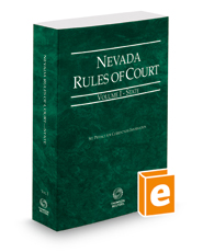 Nevada Rules of Court - State, 2018 ed. (Vol. I, Nevada Court Rules)