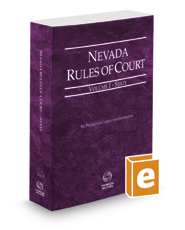 Nevada Rules of Court - State, 2019 ed. (Vol. I, Nevada Court Rules)