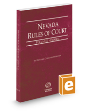 Nevada Rules of Court - Federal, 2017 ed. (Vol. II, Nevada Court Rules)