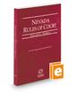 Nevada Rules of Court - Federal, 2017 ed. (Vol. II, Nevada Court Rules)