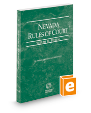 Nevada Rules of Court - Federal, 2018 ed. (Vol. II, Nevada Court Rules)