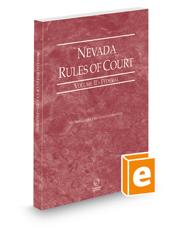 Nevada Rules of Court - Federal, 2021 ed. (Vol. II, Nevada Court Rules)
