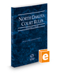 North Dakota Court Rules - State, 2019 ed. (Vol. I, North Dakota Court Rules)