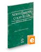 North Dakota Court Rules - Federal, 2017 ed. (Vol. II, North Dakota Court Rules)