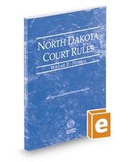 North Dakota Court Rules - Federal, 2019 ed. (Vol. II, North Dakota Court Rules)