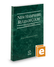 New Hampshire Rules of Court - State, 2017 ed. (Vol. I, New Hampshire Court Rules