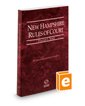 New Hampshire Rules of Court - State, 2018 ed. (Vol. I, New Hampshire Court Rules)