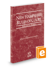 New Hampshire Rules of Court - Federal, 2018 ed. (Vol. II, New Hampshire Court Rules)